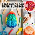 Messy Play Brain Surgery